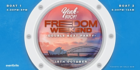 Yeah Buoy - First Saturday Back - Double Boat Party TONIGHT! tickets