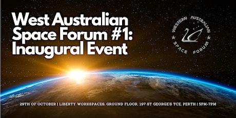 Western Australian Space Forum #1: Inaugural Event tickets