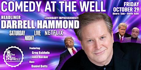 Comedy Night @ The Well w/ headliner Darrell Hammond of SNL tickets