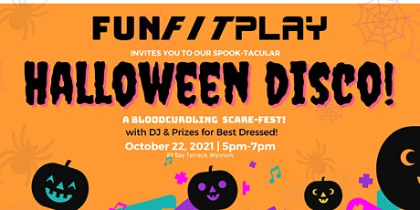 Halloween Disco at FUN FIT PLAY. DJ & Prizes for best dressed! tickets