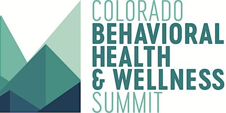 Colorado Behavioral Health & Wellness Summit tickets