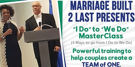 From 'I Do' to 'We Do' Marriage Masterclass Virtual tickets
