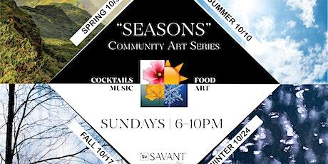 """Seasons"" Community Art Series tickets"