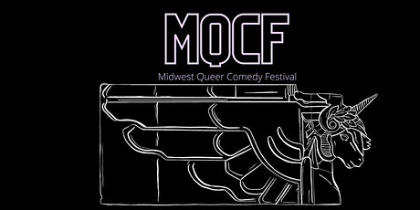 2021 Midwest  Queer Comedy Festival  -  Single Tickets tickets