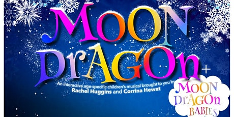 Moon Dragon for Under 5's tickets
