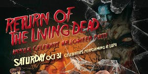 Return of the Living Dead - Annual Celebrity Halloween...