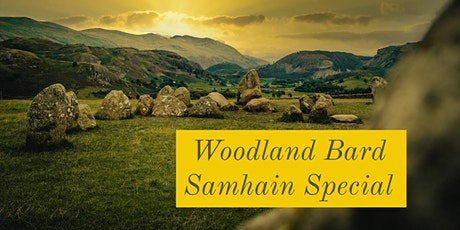 Woodland Bard Online - Samhain Special - 31st Oct @ 6pm - 7.30pm tickets