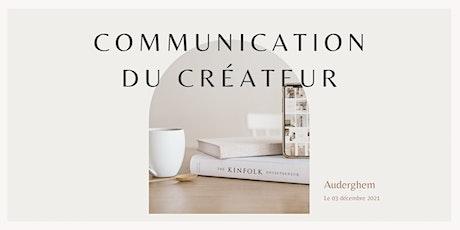 Atelier Préface - L'atelier Communication du créateur - 3 décembre 2021 billets