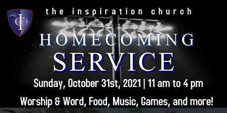 HOME COMING SERVICE SUNDAY [FREE & FAMILY FRIENDLY] tickets