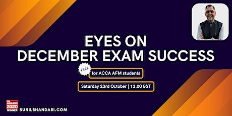 Eyes on December Exam Success tickets