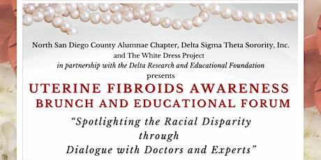 Uterine Fibroid Awareness Brunch & Educational Forum tickets