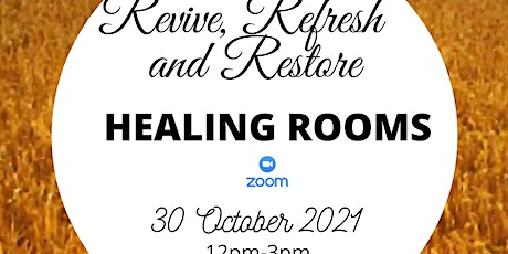 Refresh, Revive and Restore Healing Rooms tickets