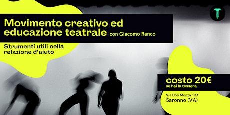 Workshop di Movimento Creativo ed Educazione Teatrale biglietti