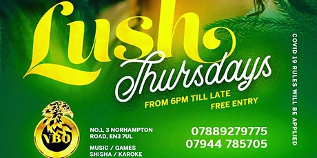 Lush Thursdays tickets