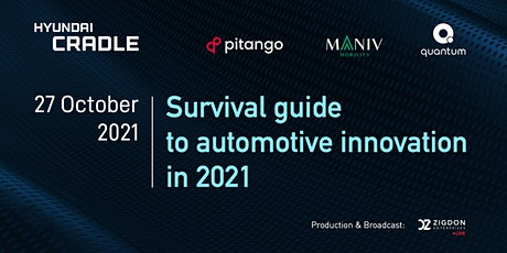 Survival Guide to Automotive Innovation in 2021 - Virtual Event tickets