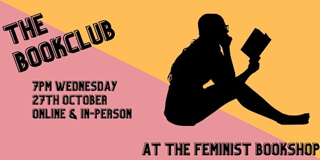 The Bookclub at The Feminist Bookshop: October tickets