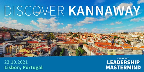 Discover Kannaway - Lisbon, Portugal tickets