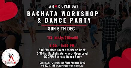 Bachata  Social Dance Party & Workshop - Amor Open Day Sun 5 DEC tickets
