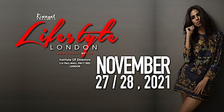 Lifestyle London - 27th & 28th November,2021 tickets
