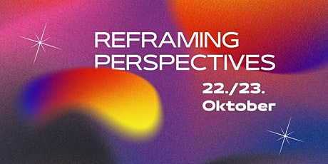 Reframing Perspectives tickets