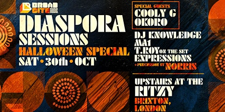 DIASPORA SESSIONS - Halloween party!! 30th October with COOLY G + OKORO tickets