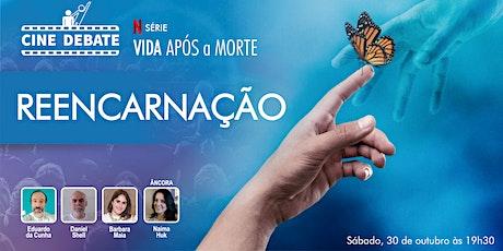 Cine Debate: Série Vida Após a Morte EP05: Reencarnação tickets