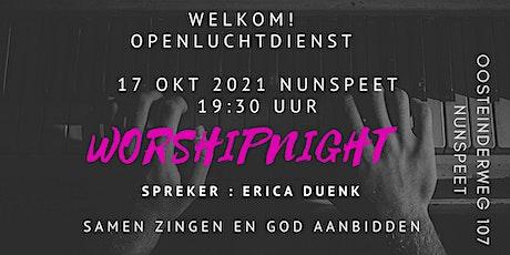 Worshipnight Nunspeet 17 oktober & Erica Duenk tickets