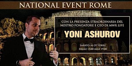 NATIONAL EVENT ROME MWR LIFE biglietti