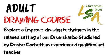 Adult Drawing Course 4 Daytime Sessions Fri  19, 26 Nov & 3&10 Dec 11am-1pm tickets