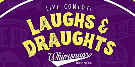 Laughs and Draughts Vol.4 tickets