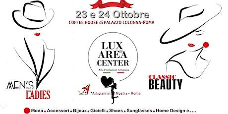 """Lux Area Center """" Artigiani in Mostra """" Autumn Edition biglietti"""