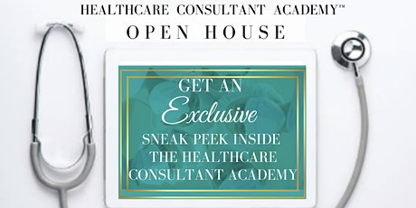 Copy of Information Session: Open House - The Healthcare Consultant Academy tickets