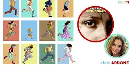 Il desiderio di essere liberi > Viola Ardone (SECONDARIA 2^ GRADO) biglietti
