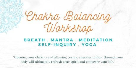 Chakra Balancing Workshop tickets