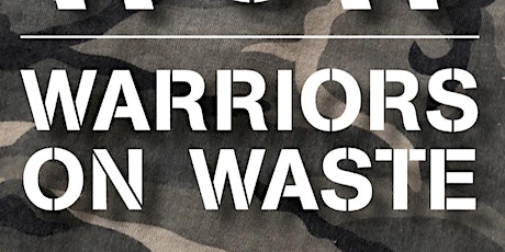Build a base in the woods and upcycle Day -Warriors on Waste Bootcamp tickets