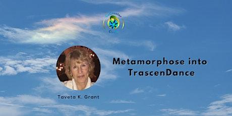 CoCreators Metamorphose into TranscenDance with Taveta Grant tickets