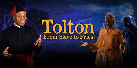 Tolton:  From Slave to Priest tickets