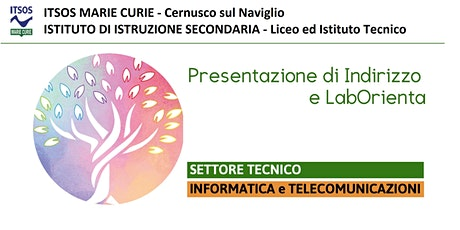 ITSOS Marie Curie -  INFORMATICO - PRESENTAZIONE e LabOrienta biglietti
