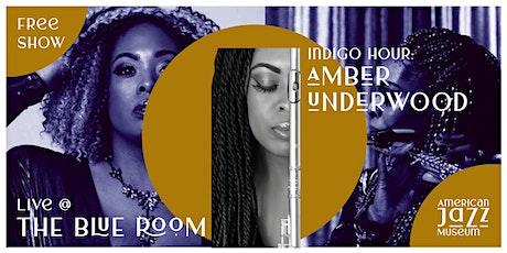 Indigo Hour: Amber Underwood at the Blue Room tickets