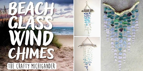 Beach Glass Wind Chimes - Muskegon tickets