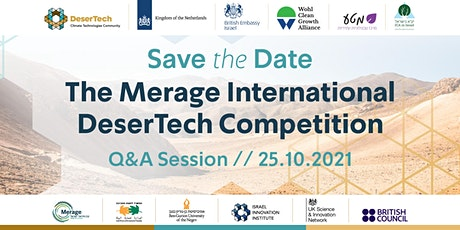 Q&A Session: The  Merage DeserTech International Competition tickets