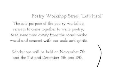 Poetry Workshop Series: Let's Heal tickets