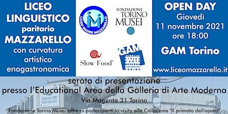 OPEN DAY LICEO LINGUISTICO MAZZARELLO PRESSO GAM biglietti