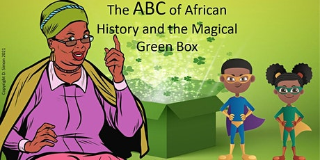 ABC of African History and the Magical Green Box tickets