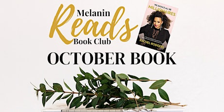"""Melanin Reads October Book Club - """" We Should All Be Millionaires"""" tickets"""