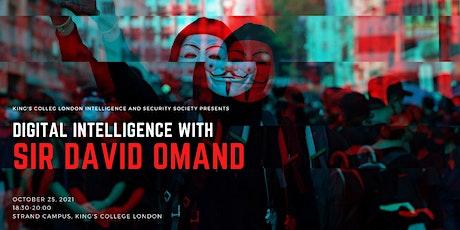Digital Intelligence with Sir David Omand, former Director of GCHQ tickets