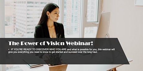The Power of Vision Webinar! tickets
