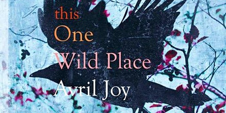 Online Launch of this One Wild Place by Avril Joy tickets