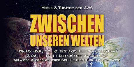 Zwischen unseren Welten - Matinée-Vorstellung 06.11.2021 (3G) Tickets
