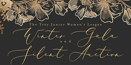 Troy Junior Women's League Winter Gala and Silent Auction tickets